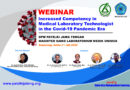 Webinar Increased Competency in Medical Laboratory Technologist in Covid-19 Pandemic Era